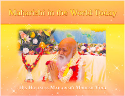 Maharishi in the World Today